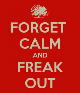 forget-calm-and-freak-out-4