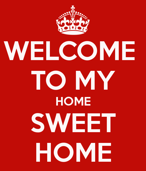 welcome-to-my-home-sweet-home